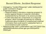 recent efforts incident response