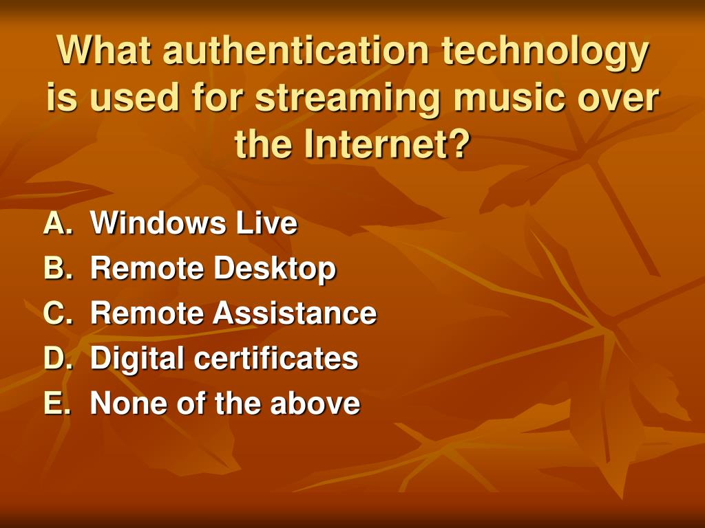 What authentication technology is used for streaming music over the Internet?