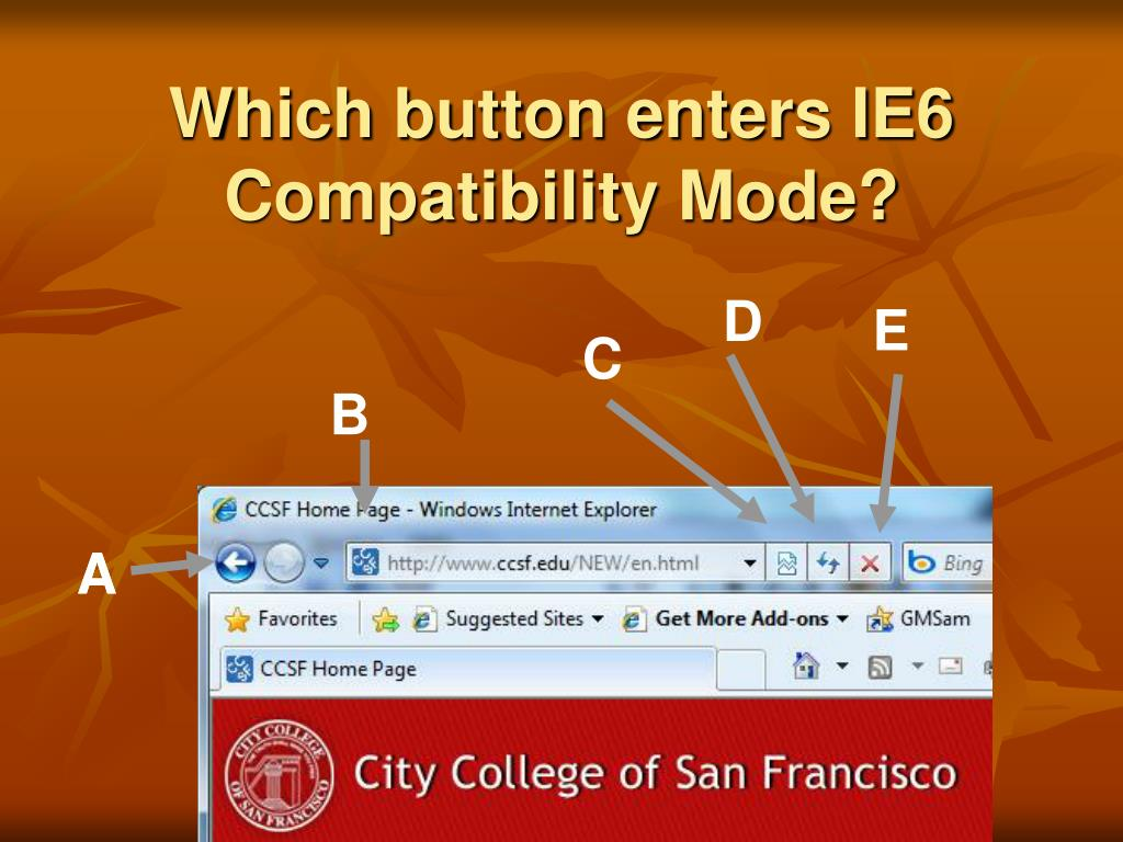 Which button enters IE6 Compatibility Mode?