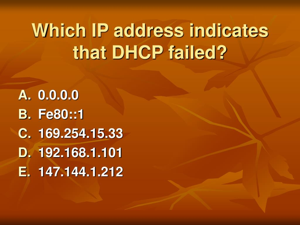 Which IP address indicates that DHCP failed?