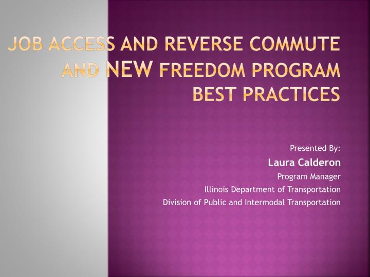 job access and reverse commute and new freedom program best practices n.