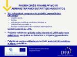pagrindin s finansavimo ir administravimo sutarties nuostatos3