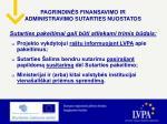 pagrindin s finansavimo ir administravimo sutarties nuostatos4