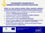 pagrindin s finansavimo ir administravimo sutarties nuostatos5
