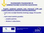 pagrindin s finansavimo ir administravimo sutarties nuostatos6