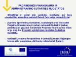 pagrindin s finansavimo ir administravimo sutarties nuostatos7
