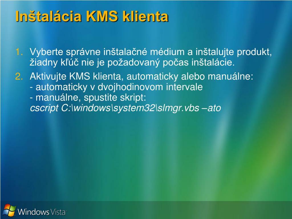 Inštalácia KMS klienta