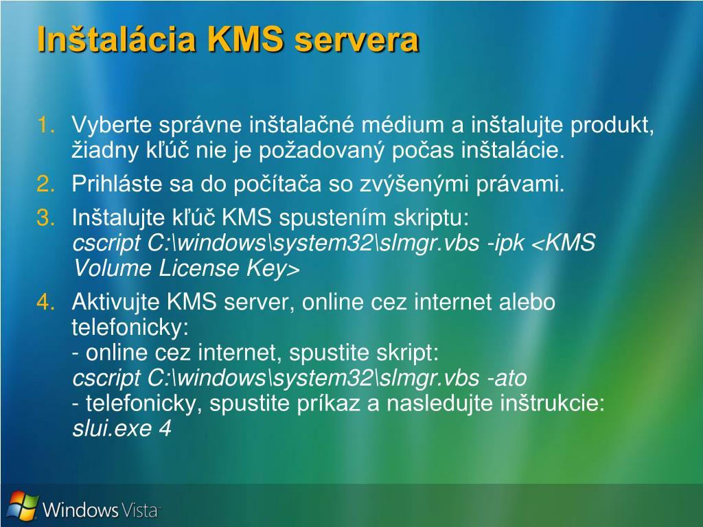 Inštalácia KMS servera