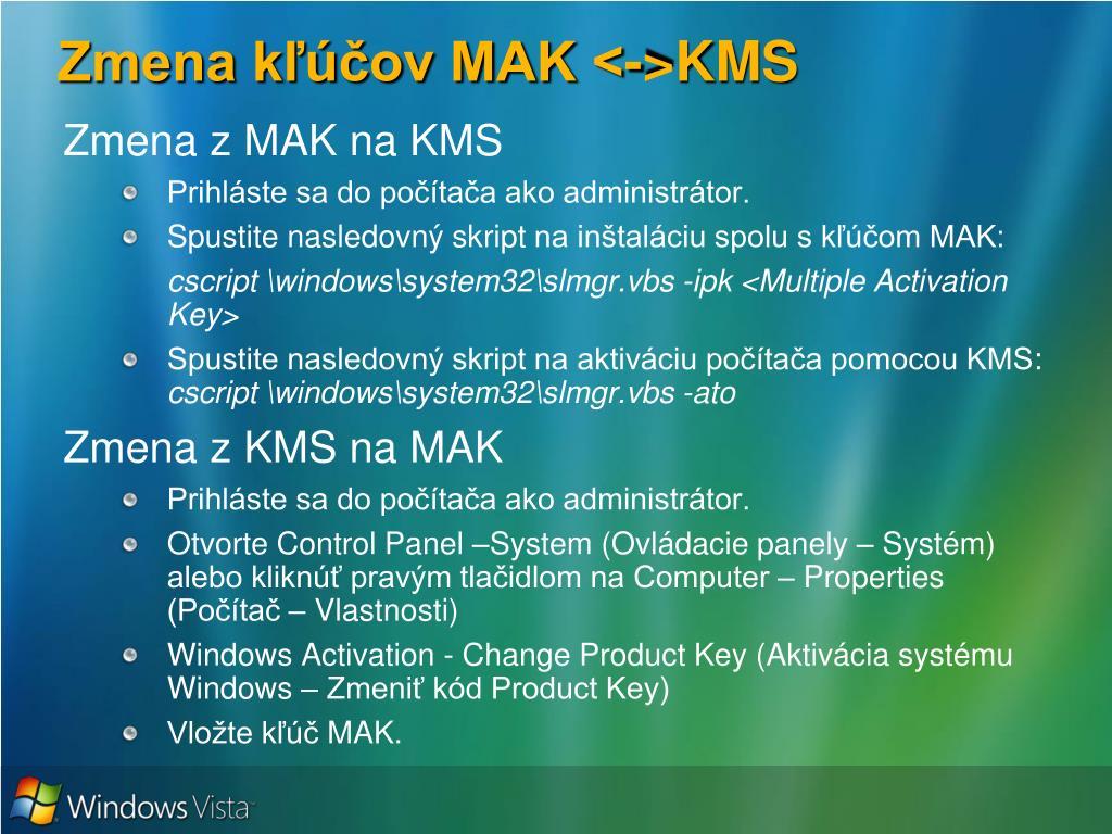 Zmena kľúčov MAK <->KMS