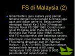 fs di malaysia 2
