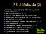 fs di malaysia 3