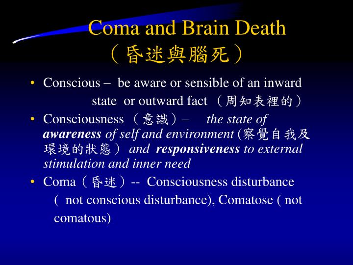 coma and brain death n.