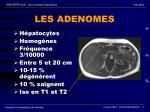 les adenomes