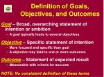 definition of goals objectives and outcomes