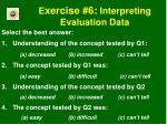 e xercise 6 interpreting evaluation data