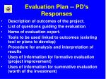 evaluation plan pd s responses