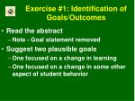 exercise 1 identification of goals outcomes