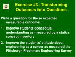 exercise 3 transforming outcomes into questions