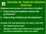 exercise 5 tools for affective outcome