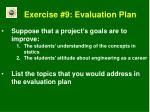 exercise 9 evaluation plan