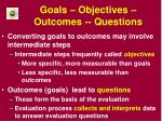 goals objectives outcomes questions