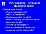 pd response evaluator questions cont