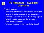pd response evaluator questions