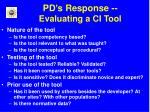 pd s response evaluating a ci tool