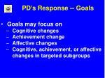 pd s response goals