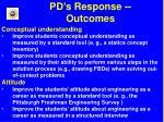 pd s response outcomes