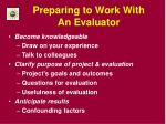 preparing to work with an evaluator