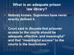 what is an adequate prison law library