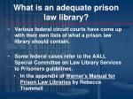 what is an adequate prison law library1