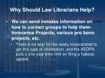 why should law librarians help3