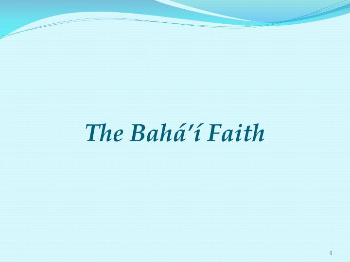 the bah faith n.