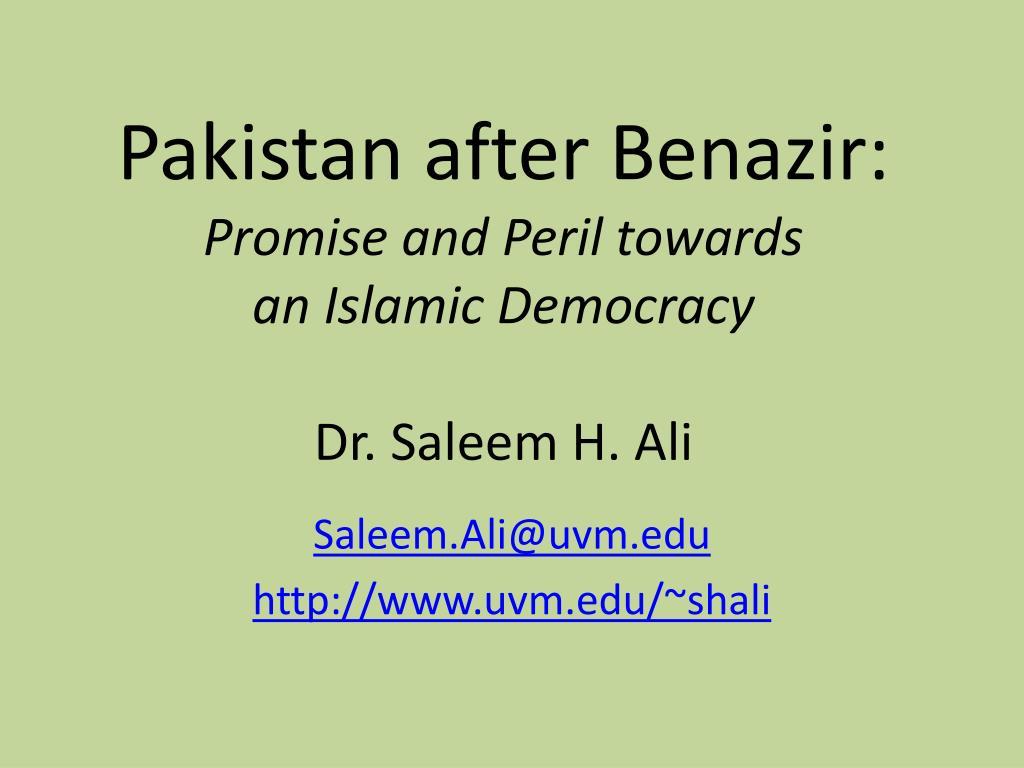 pakistan after benazir promise and peril towards an islamic democracy dr saleem h ali l.