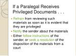 if a paralegal receives privileged documents
