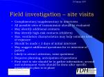 field investigation site visits