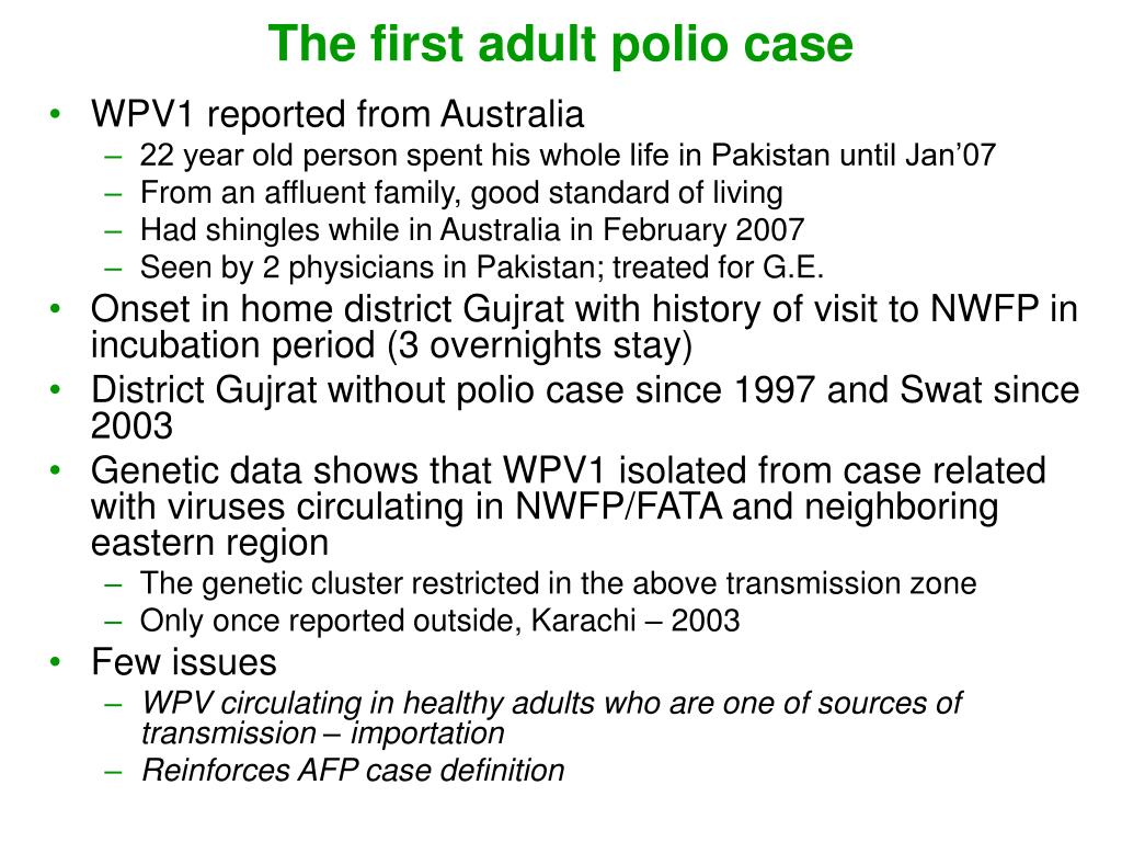 The first adult polio case