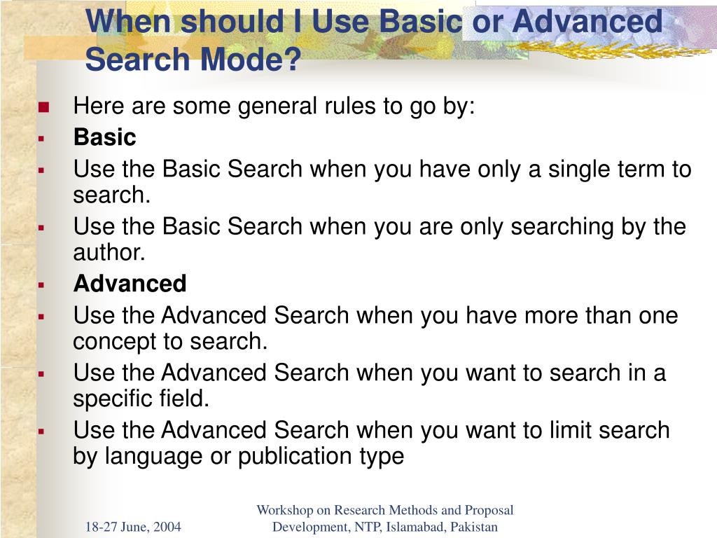 When should I Use Basic or Advanced Search Mode?