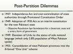 post partition dilemmas