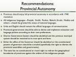 recommendations provincial autonomy