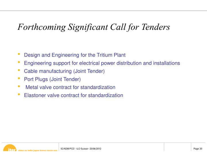Forthcoming Significant Call for Tenders