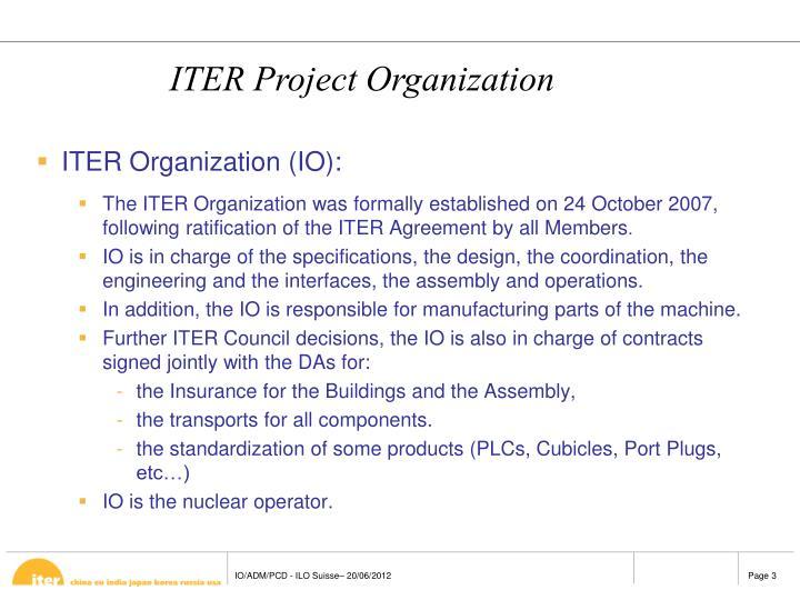 ITER Organization (IO):