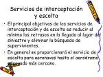 servicios de interceptaci n y escolta
