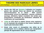 theorie des radicaux libres stochastique erreurs dues au hasard et non dues au g nome