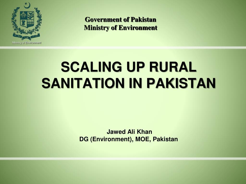 scaling up rural sanitation in pakistan jawed ali khan dg environment moe pakistan