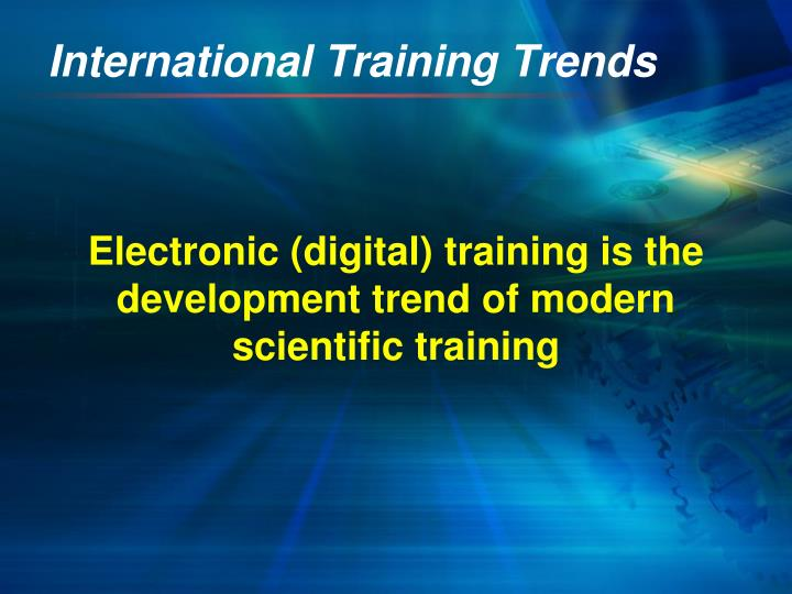 International training trends