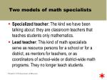 two models of math specialists