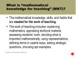 what is mathematical knowledge for teaching mkt